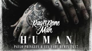 Human (Ely Yabu & Paulo Pringles Remix 2k17)