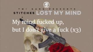 Stitches - Lost My Mind (Lyrics)