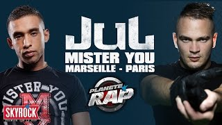 "Jul ""Marseille-Paris"" feat Mister You en live #PlanèteRap"