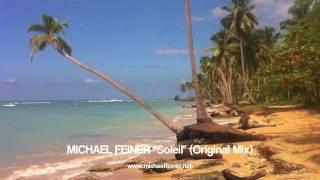 "MICHAEL FEINER ""Soleil"" (teaser)"