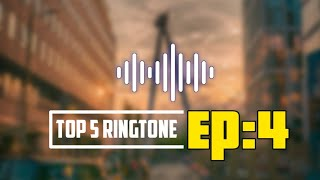 Top 5 Ringtone To Impress Girl🔥Ep:4 With Downlod Link