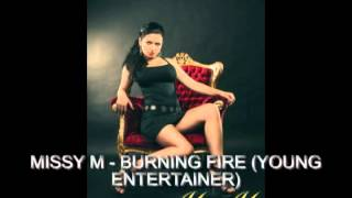 MISSY M - BURNING FIRE