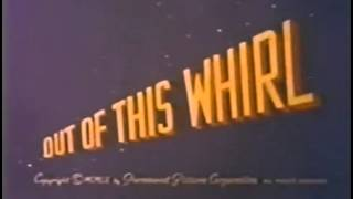 Out of This Whirl (1959) - Original opening and ending titles recreation
