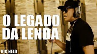 BIG NELO - O LEGADO DA LENDA (vídeo oficial) B26