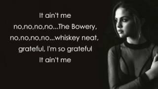 Kygo, Selena Gomez - It Ain't Me [Lyrics]