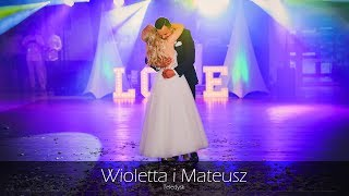 Wioletta i Mateusz - Teledysk