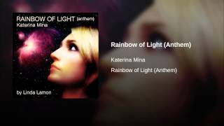 Rainbow of Light (Anthem)
