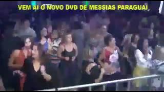 Messias Paraguai Ao Vivo 2017