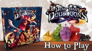 Dead Man's Doubloons - How to Play