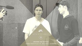 BATB X | Before The Battle: Sewa Kroetkov vs. Michael Sommer