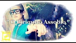 MC Du Conventi - O Piriquito Assobio (Webclipe Oficial)