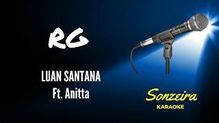 RG - Luan Santana e Anitta - Karaokê