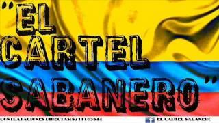 LA CIRIGUAYA - CARTEL SABANERO