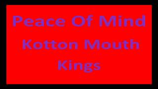 KSO Music Videos: Kotton Mouth Kings: Peace Of Mind