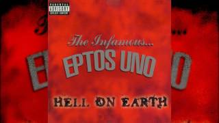 Eptos Uno -  Hell On Earth Freestyle (Classic Series 2016)