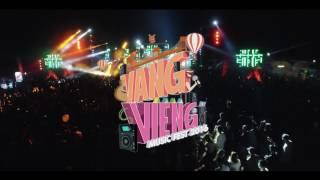 VangVieng Music Fest 2016 ມະຫະກໍາເທດສະການດົນຕີນານາຊາດເມືອງວັງວຽງ