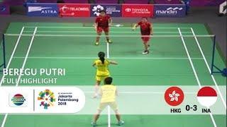 Hebat! Badminton Beregu Putri Indonesia Mengalahkan Hong Kong di Babak 16 Besar   Asian Games 2018 width=