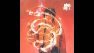 Dina - Dinamite