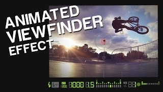 Animated Viewfinder Effect (similar to GoPro's Mt Hood Photo Expedition)