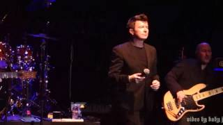 Rick Astley-IT WOULD TAKE A STRONG STRONG MAN-Live @ Uptown Theatre, Napa, CA, January 27, 2017-80's