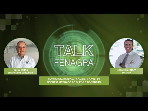 TALK FENAGRA - Paulo Telles - Óleos e Gorduras