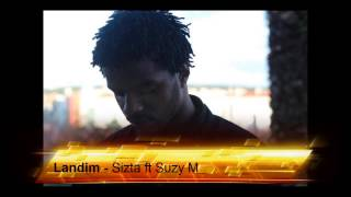 Landim - Sizta ft Suzy M - PHC