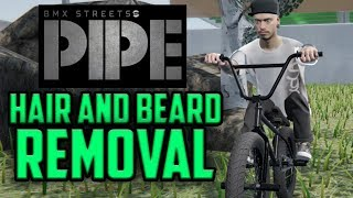 How to Remove Hair and Beard - PIPE 1.9.8 - Modding Tutorial.- 2018