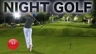 NIGHT GOLF IN TURKEY! RICK SHIELS & PETE FINCH