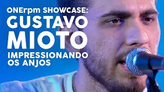 Gustavo Mioto - Impressionando os Anjos - ONErpm Showcase