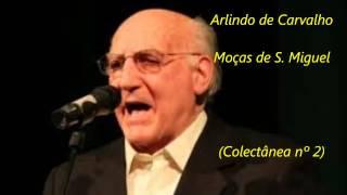 Arlindo de Carvalho - Moças de S. Miguel (Colectânea nº 2)