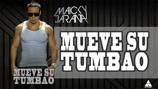 Maicky Jarana - Mueve su tumbao (Video Lyrics)