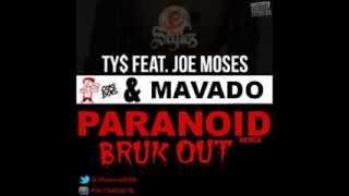 TY$ Feat Mavado & Joe Moses - Paranoid Remix