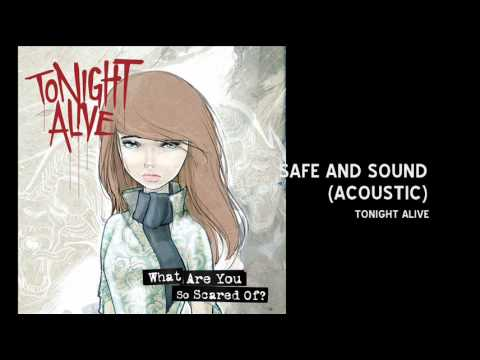 tonight-alive-safe-and-sound-acoustic-version-3sweetsugarhoney3