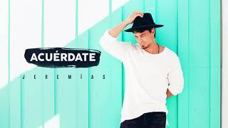 Jeremias - Acuérdate [Audio Oficial]