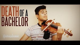 Death of a Bachelor (Panic! At The Disco) Violin Cover