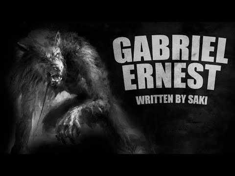 Gabriel-Ernest (Short Scary Story) - written by Saki, narrated by David Richardson