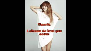 I Choose To Love You 널 사랑하겠어 - Hyorin(Sistar) Cover