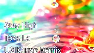 Stay High - U$IK Trap Remix