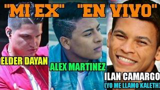 "MI EX (En Vivo) Elder Dayan, Alex Martinez y Kaleth ""Yo me Llamo"" (Ilan Camargo)"