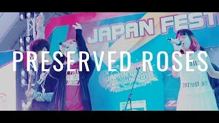Japan Festa 2018 Live - Preserved Roses【Band Cover】by【Scarlette】 feat. Melono