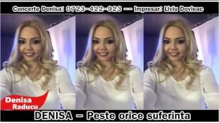 DENISA - Peste orice suferinta (melodie originala) 2016