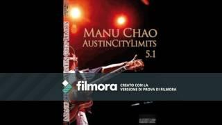 Manu Chao - Mentira (Austin 2009)