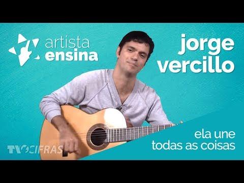 Jorge Vercillo - Ela Une Todas As Coisas