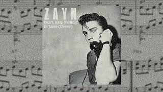 Zayn malik falling in love with you cover of elvis Presley