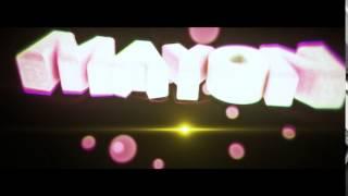 Intro Para Mayon V.2 | SUB ACTIVO | TE LA MERECES!
