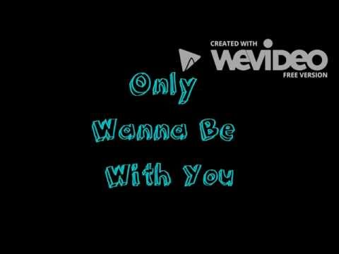 Only Wanna Be With You de Hootie The Blowfish Letra y Video