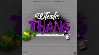 "Sada Baby - ""Whole Thang"" Ft. GT & Motown Ty"