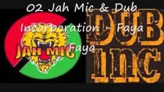Jah Mic & Dub Incorporation - Faya Faya.