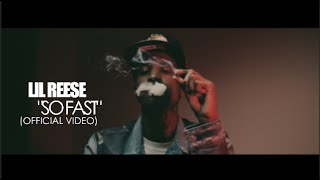 Lil Reese - So Fast (Official Video) Shot By @AZaeProduction