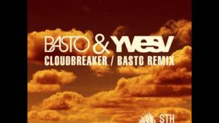 Basto & Yves V - Cloudbreaker (remix by Robert Black)